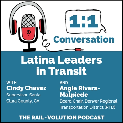 Rail~Volution Podcast: Latina Leaders in Transit